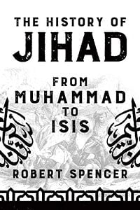 the history of JIhad from Muhamaad to ISIS